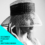 December's podcast by Anything Maria