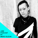 June's podcast by Mieko Suzuki