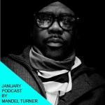 January's podcast by Mandel Turner