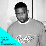 March's podcast by Black Cracker