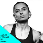 August podcast by Dreea