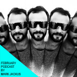 February podcast by Mark Jackus