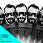 February podcast by Mark Jackus