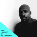 June podcast by Roland Clark