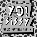 YO! SISSY Music Festival