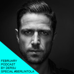 February podcast by Dersu special #FromBerlintoLA