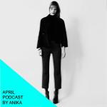 April podcast by Anika