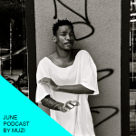 June podcast by Muzi